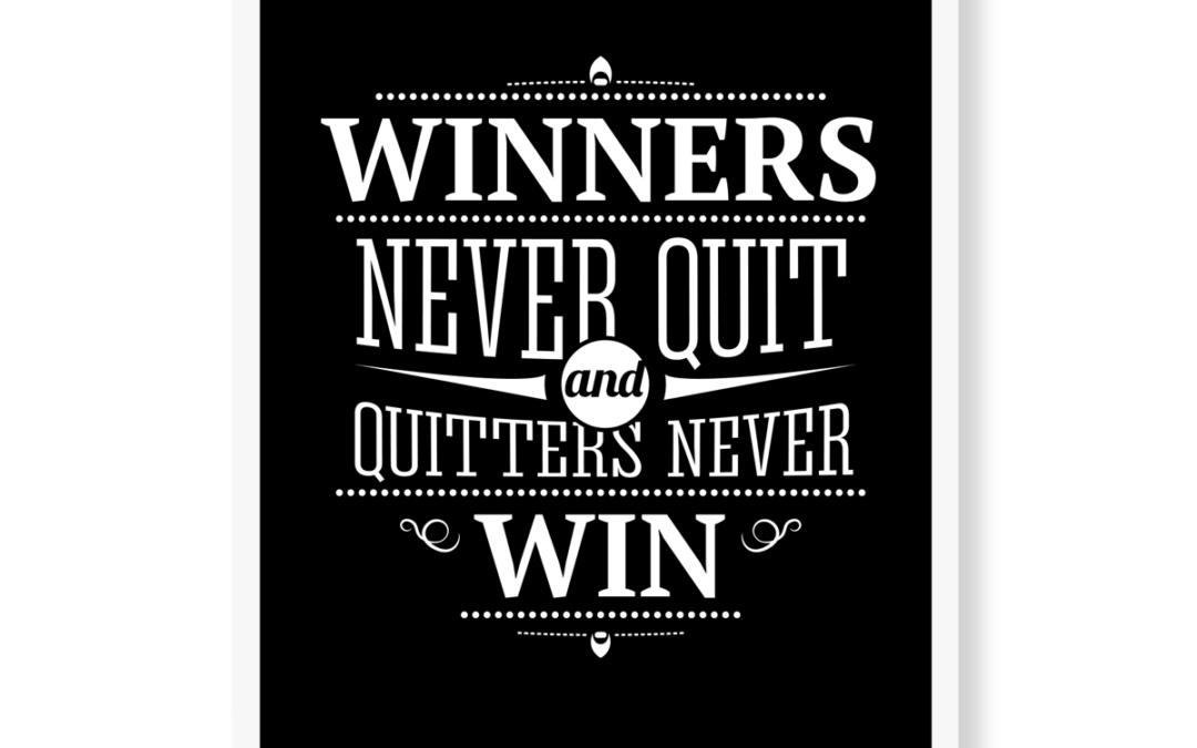 Winners never quit – motivations plakat